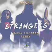 Strangers (Jacob Tillberg Remix)