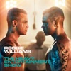 The Heavy Entertainment Show (Deluxe), Robbie Williams
