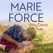 Marie Force - Here Comes the Sun: Butler, Vermont Series Book 3 (Unabridged)  artwork