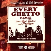 Every Ghetto, Pt. 2 (Every Ghetto Pt. 2) [feat. Aloe Blacc & Problem]