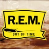 Out of Time (25th Anniversary Edition), R.E.M.