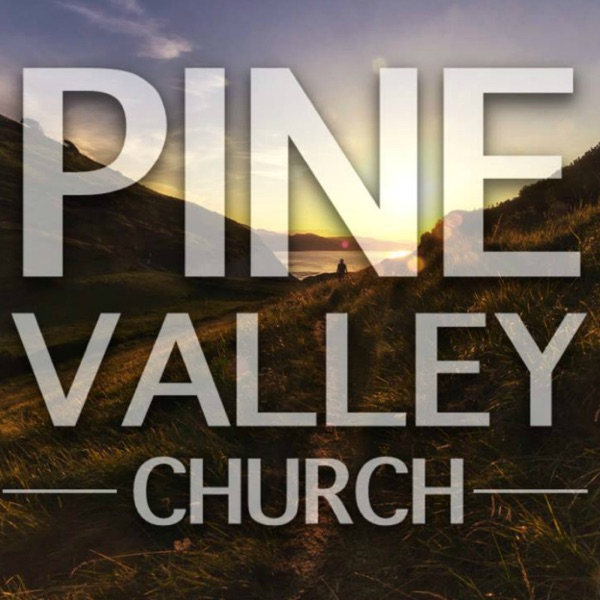 Sermons – Pine Valley Church