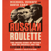 Russian Roulette (Unabridged) - David Corn & Michael Isikoff Cover Art