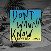 Maroon 5 - Don't Wanna Know (feat. Kendrick Lamar)  arte