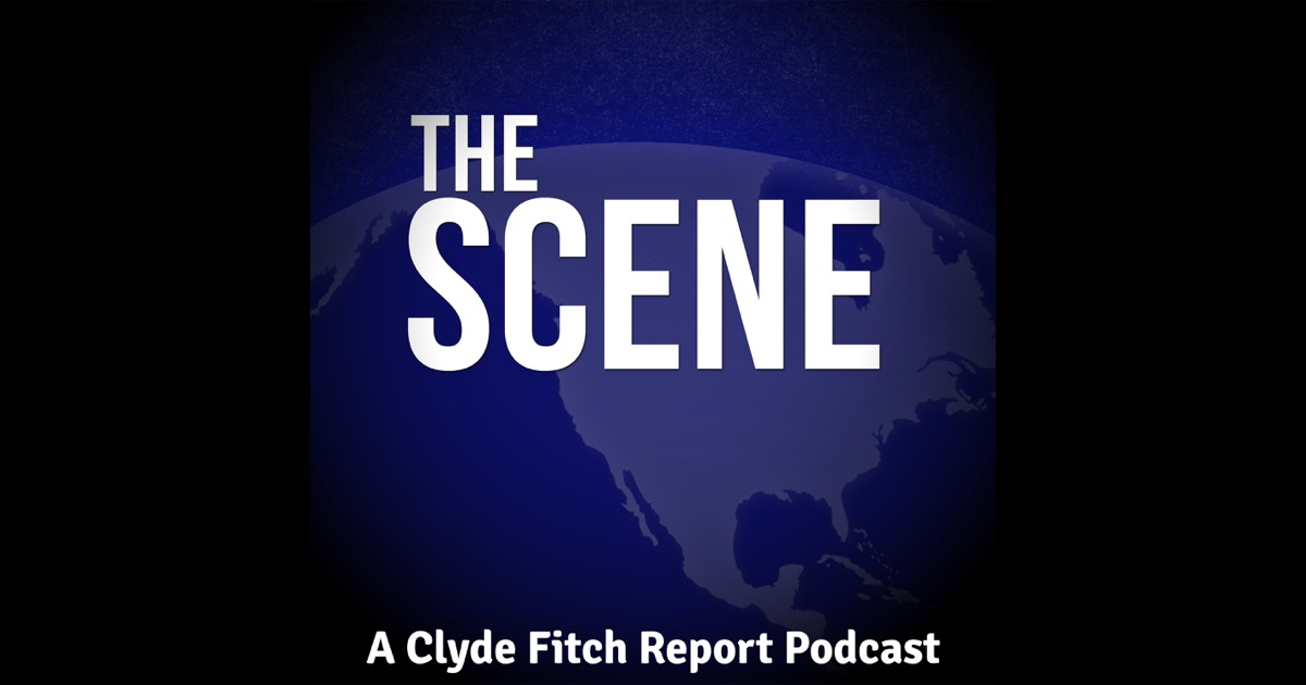 Image result for the scene podcast clyde fitch report
