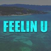 Feelin U (feat. Ras Kwame, Ayo Jay, Demarco & Doctor) - KickRaux & Tyga
