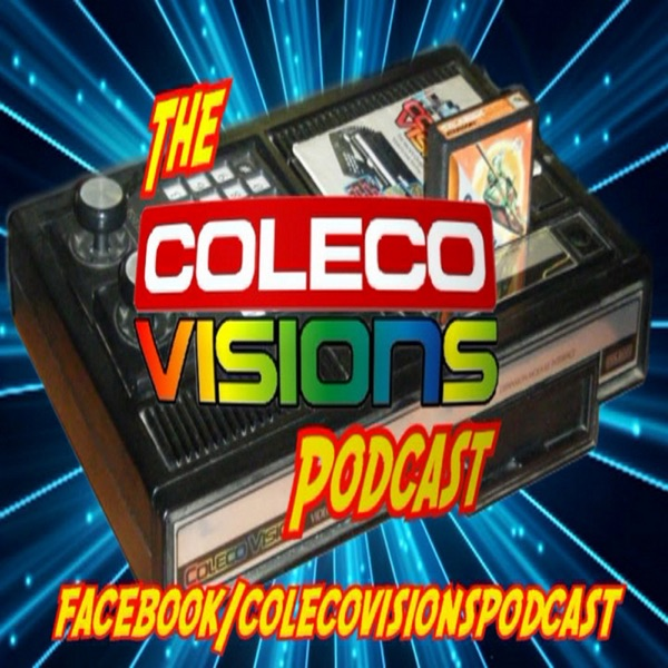 The ColecoVisions Podcast