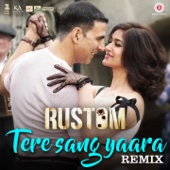 Tere Sang Yaara (Remix) [From