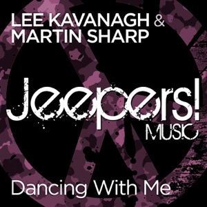 Martin Sharp, Lee Kavanagh - Dancing With Me (Original Mix)