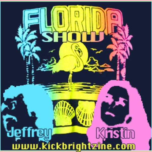 Florida Show w/ Jeffrey & Kristin!