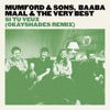 Si tu veux (OkayShades Remix) - Single, Mumford & Sons, Baaba Maal & The Very Best