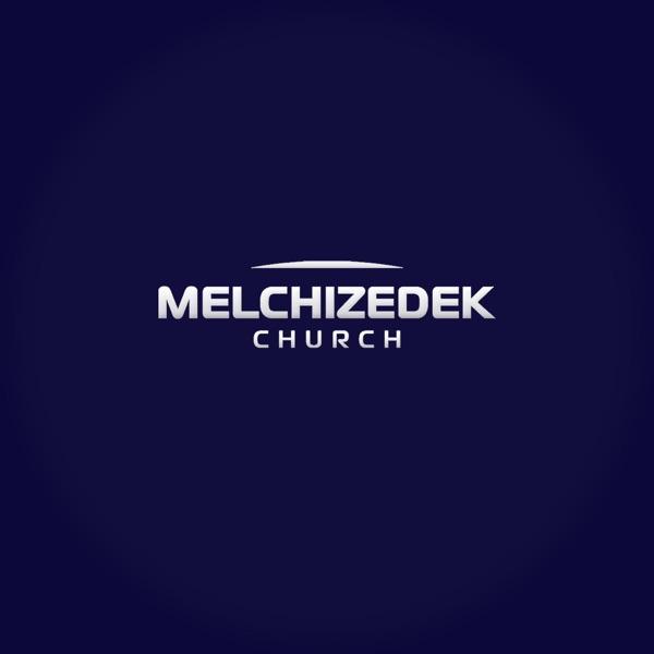 "Melchizedek Church - Церковь ""Мелхиседек"""