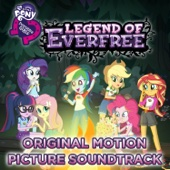 Legend of Everfree (Original Motion Picture Soundtrack) - EP