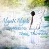 Ngati Ngelo (feat. Theo Thomson) - Single