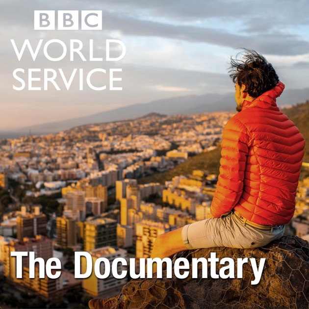 BBC Documentary podcast