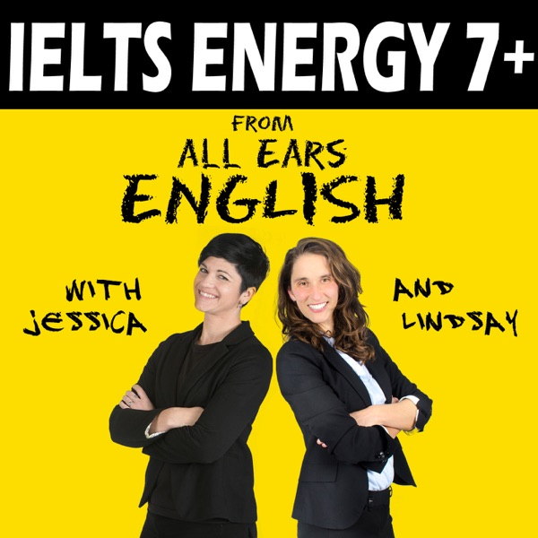 IELTS Energy English Podcast | IELTS English Speaking Practice 7+ | IELTS Test Strategy | IELTS English Writing Tips