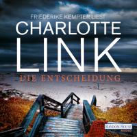 Charlotte Link - Die Entscheidung artwork