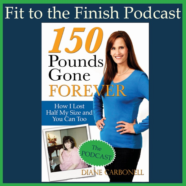 150 Pounds Gone Forever: Lose Weight with Diane Carbonell