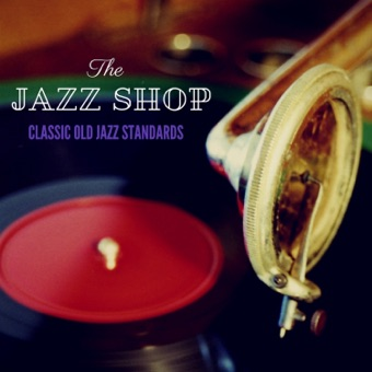 Classic Old Jazz Standards – The Jazz Shop