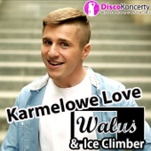 Karmelowe Love (Radio Edit)