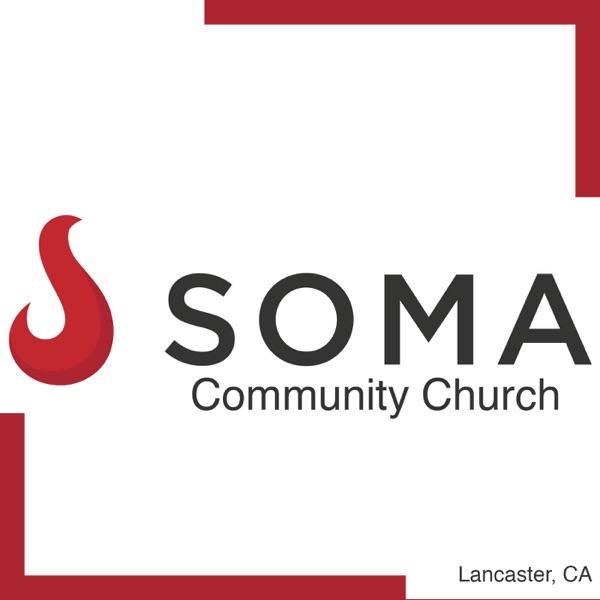 Soma Community Church | Lancaster CA