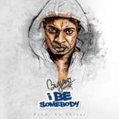 Bigiano - I Be Somebody artwork