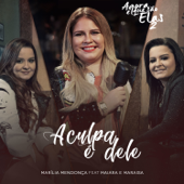 Download A Culpa É Dele (feat. Maiara & Maraisa) MP3