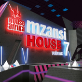 House Afrika Presents Mzansi House, Vol. 7