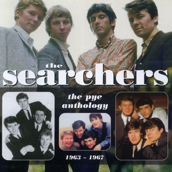 The Searchers: The Pye Anthology 1963-1967 – The Searchers