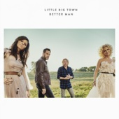 Little Big Town - Better Man  artwork