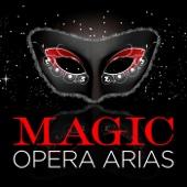 Magic Opera Arias