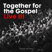 Together for the Gospel III (Live)