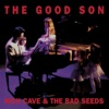 The Good Son (2010 Remastered Edition), Nick Cave & The Bad Seeds