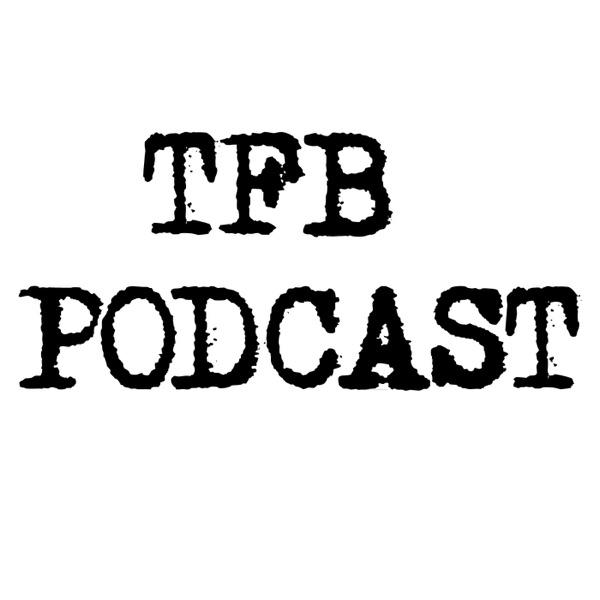 T.F.B » Podcast