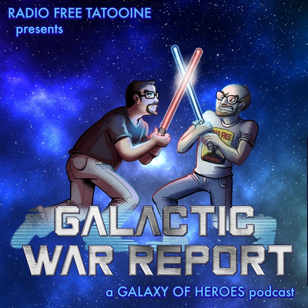 Galactic War Report - Star Wars Galaxy of Heroes news, discussion, and strategy