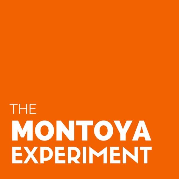 The Montoya Experiment