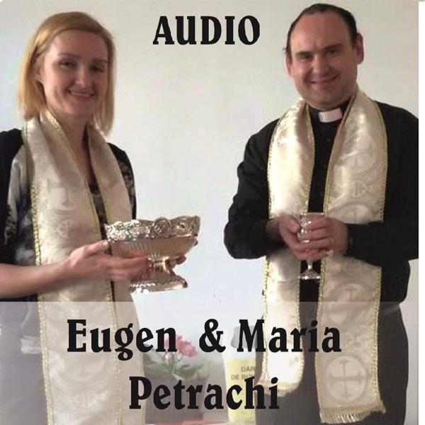 Eugen & Maria Petrachi (AUDIO)