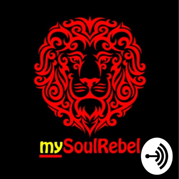 Just Reasoning - The Podcast by mySoulRebel.com / Anchor on Apple Podcasts