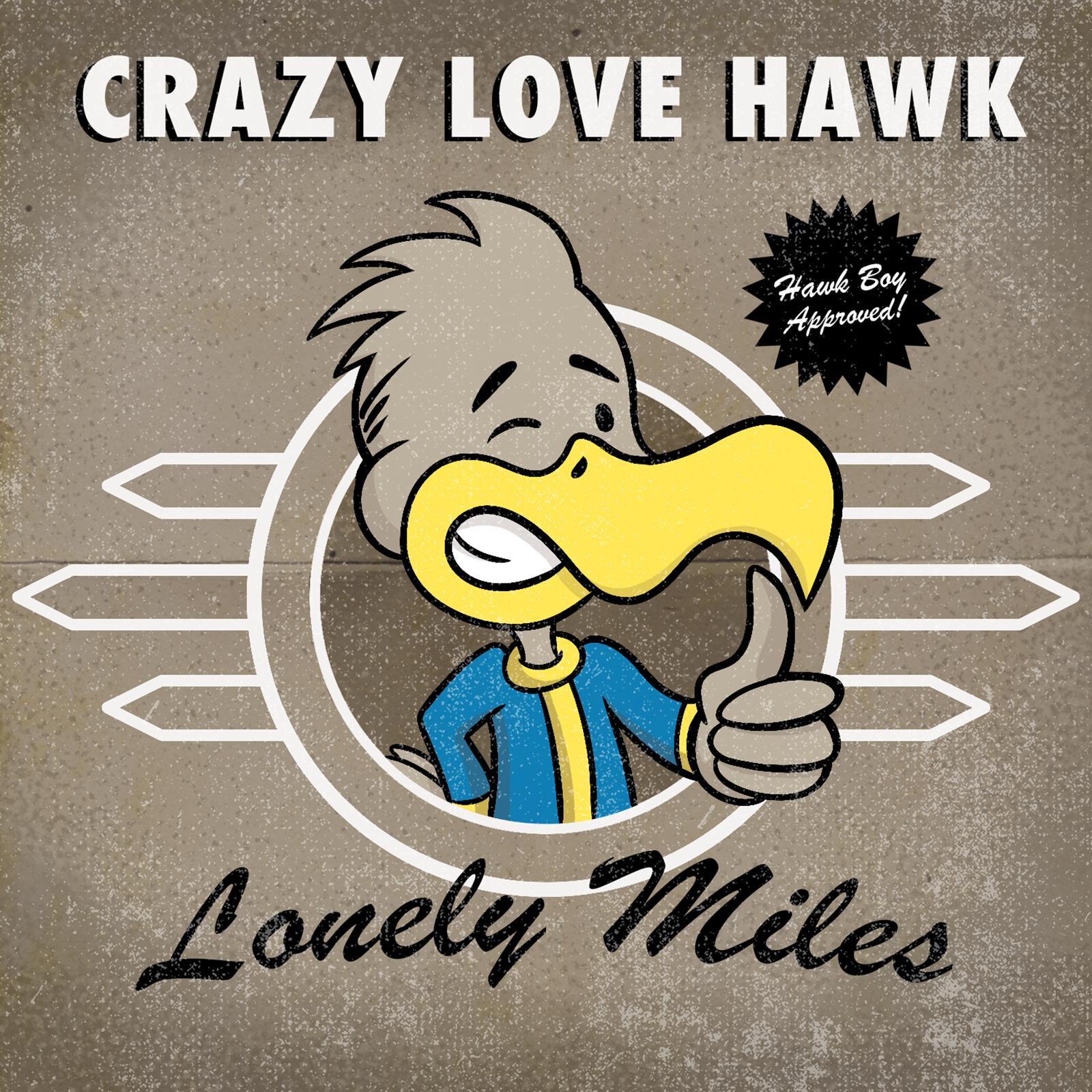 Crazy Love Hawk - Lonely Miles [single] (2016)