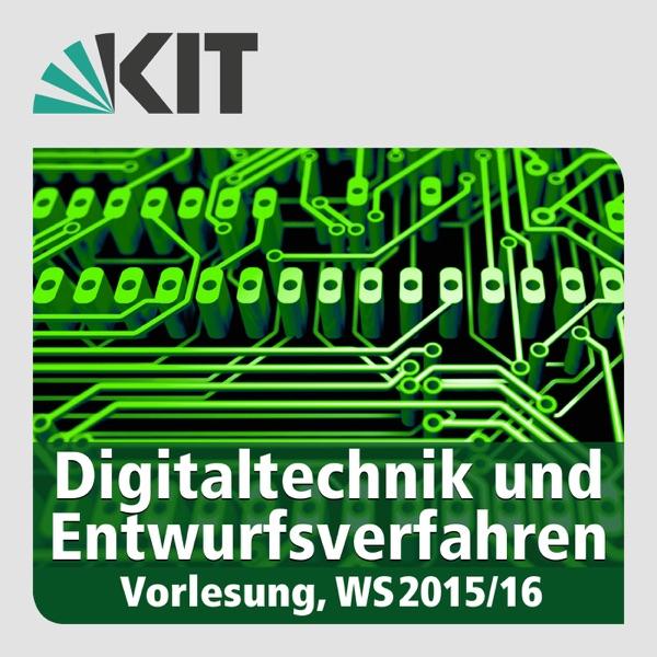 Digitaltechnik und Entwurfsverfahren, WS15/16, Vorlesung