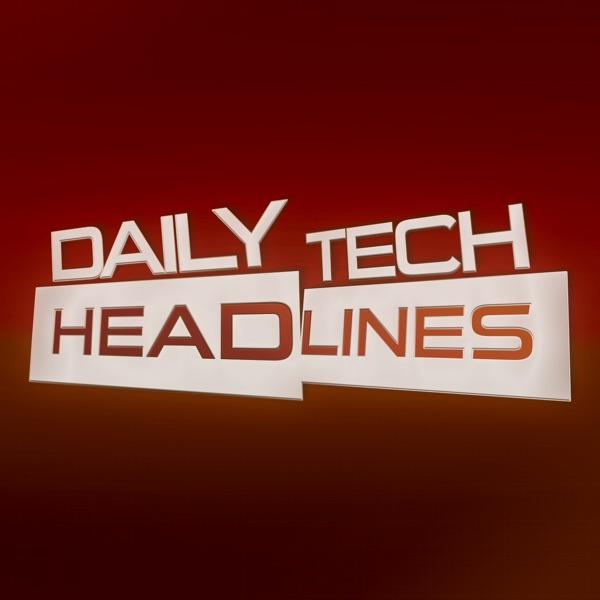 Daily Tech Headlines