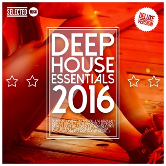 Deep House Essentials 2016 (Deluxe Version) – Various Artists
