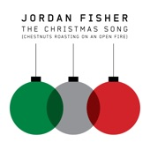 The Christmas Song (Chestnuts Roasting on an Open Fire) - Single, Jordan Fisher