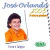 2003: A Volta do Pistoleiro (Forró e Calypso)
