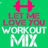 Let Me Love You (Power Remix) - Single