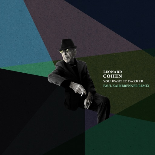 You Want It Darker (Paul Kalkbrenner Remix) - Leonard Cohen