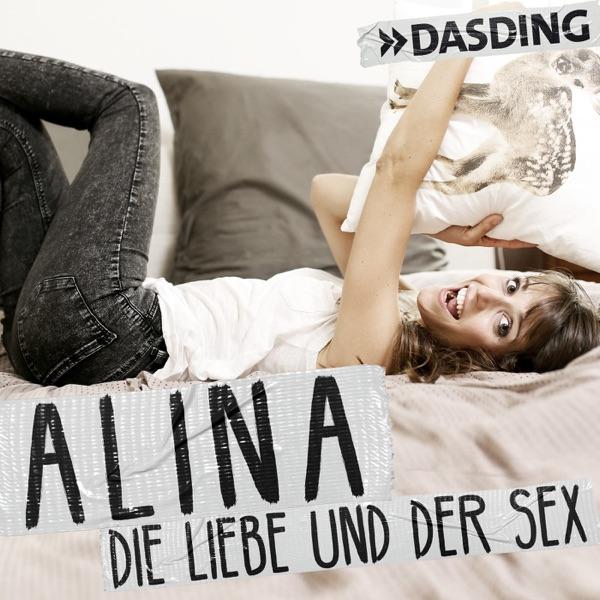 Alina - die Liebe & der Sex