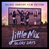 Little Mix - Glory Days