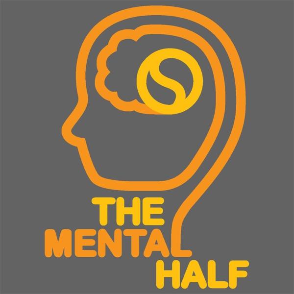 The Mental Half