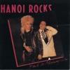 Back to Mystery City, Hanoi Rocks